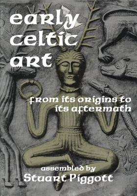 Image for Early Celtic Art: From Its Origins to its Aftermath