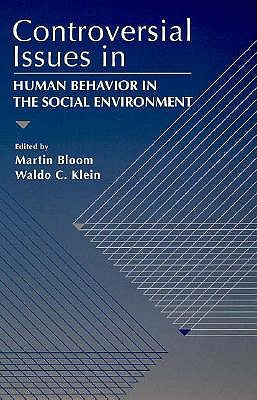 Image for Controversial Issues in Human Behavior in a Social Environment