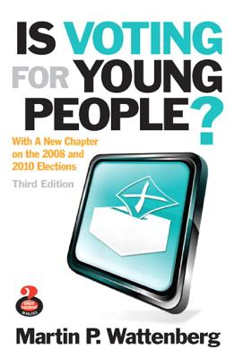 Image for Is Voting for Young People? (3rd Edition) (Great Questions in Politics)