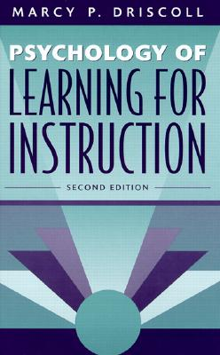 Image for Psychology of Learning for Instruction (2nd Edition)