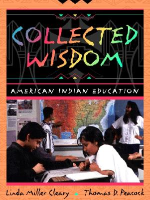 Image for Collected Wisdom: American Indian Education