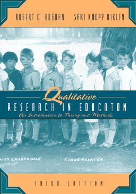 Image for Qualitative Research for Education: An Introduction to Theory and Methods (3rd Edition)