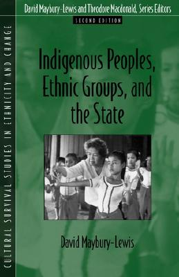 Image for Indigenous Peoples, Ethnic Groups, and the State (2nd Edition)