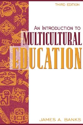 Image for An Introduction to Multicultural Education (3rd Edition)