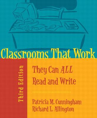 Image for Classrooms That Work: They Can All Read and Write (3rd Edition)