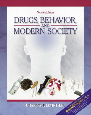 Image for Drugs, Behavior, and Modern Society with Research Navigator (4th Edition)