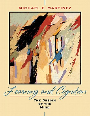 Image for Learning and Cognition: The Design of the Mind