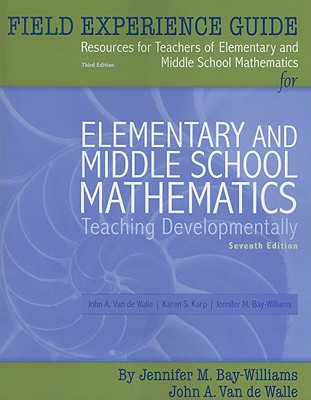 Image for Field Experience Guide for Elementary and Middle School Mathematics: Teaching Developmentally