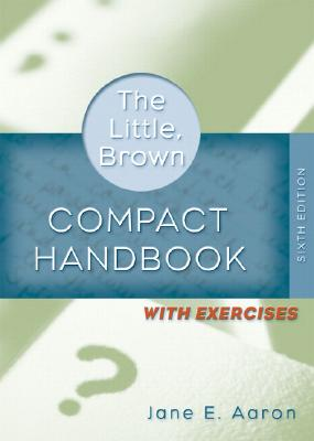 Image for Little, Brown Compact Handbook with Exercises, The (with MyCompLab NEW with E-Book Student Access Code Card) (6th Edition)