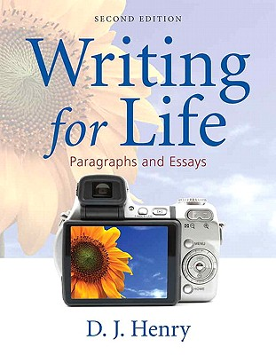 Image for Writing for Life: Paragraphs and Essays (2nd Edition) (Henry Writing Series)
