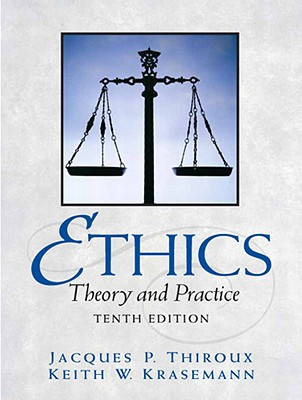 Image for Ethics: Theory and Practice (10th Edition)