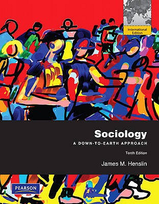 Image for Sociology: A Down-To-Earth Approach