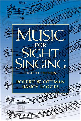 Music for Sight Singing (8th Edition), Robert Ottman (Author), Nancy Rogers (Author)