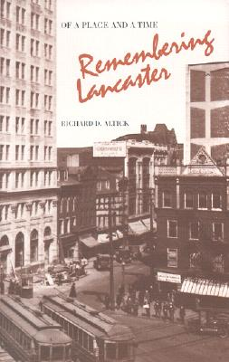 Image for Of a Place and a Time  Remembering Lancaster