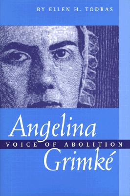 Image for Angelina Grimke : Voice of Abolition