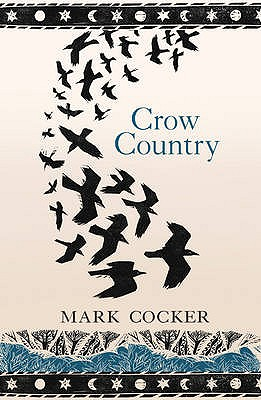 Image for Crow Country:   A Meditation on Birds, Landscape and Nature