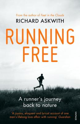 Image for Running Free: A Runner's Journey Back to Nature
