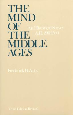 Image for Mind of the Middle Ages: An Historical Survey A.D. 200-1500