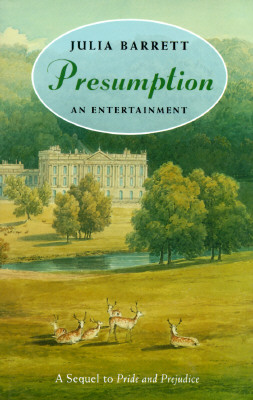 Image for Presumption: An Entertainment: A Sequel to Pride and Prejudice