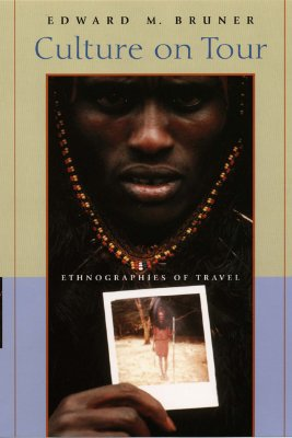 Image for Culture on Tour: Ethnographies of Travel