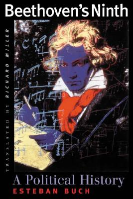 Image for Beethoven's Ninth: A Political History