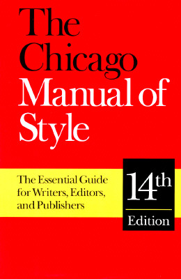 Image for The Chicago Manual of Style: The Essential Guide for Writers, Editors, and Publishers (14th Edition)