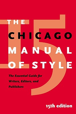The Chicago Manual of Style (15th Edition), University of Chicago Press Staff