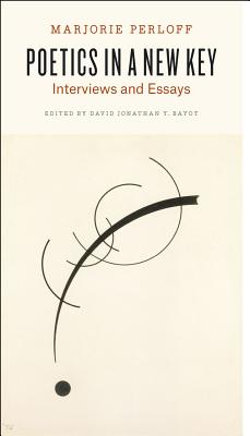 Image for Poetics in a New Key: Interviews and Essays