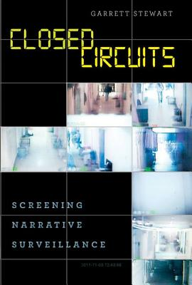 Image for Closed Circuits: Screening Narrative Surveillance