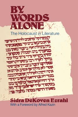 Image for By Words Alone: The Holocaust in Literature