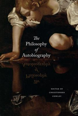Image for The Philosophy of Autobiography