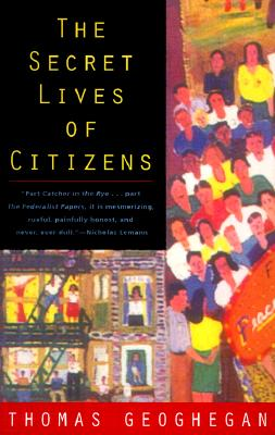 Image for The Secret Lives of Citizens: Pursuing the Promise of American Life