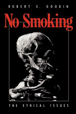 Image for No Smoking: The Ethical Issues