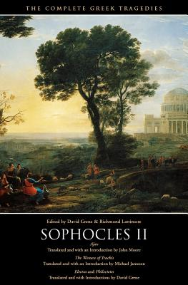 """Image for """"Sophocles II: Ajax, The Women of Trachis, Electra & Philoctetes (The Complete Greek Tragedies)"""""""