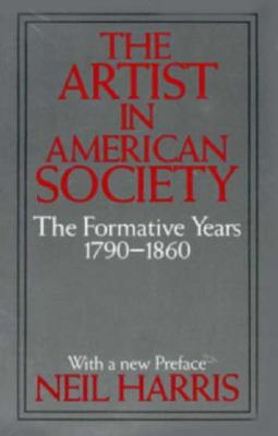 Image for The Artist in American Society: The Formative Years