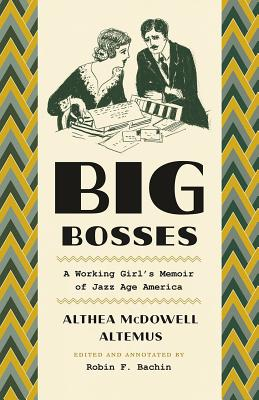 Image for Big Bosses: A Working Girl's Memoir of Jazz Age America