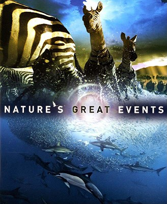 Image for Nature's Great Events: The Most Amazing Natural Events on the Planet