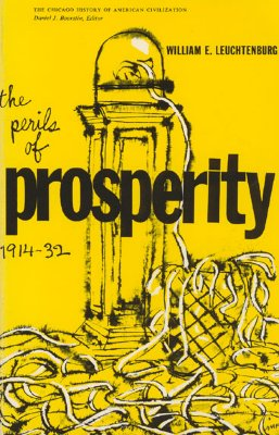 Image for The Perils of Prosperity, 1914-32