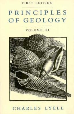 003: Principles of Geology, Volume 3, Lyell, Charles