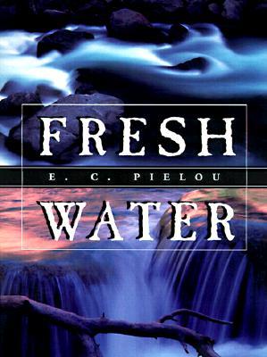 Fresh Water, Pielou, E. C.