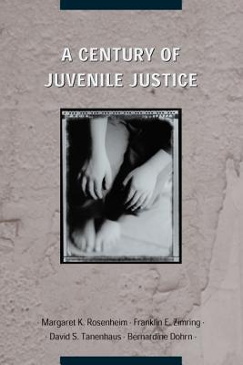 Image for A Century of Juvenile Justice