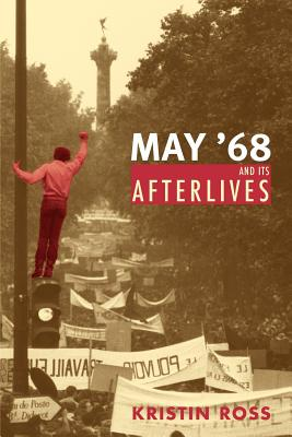 Image for May '68 and Its Afterlives