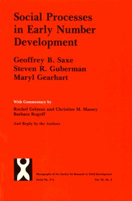 Image for Social Processes in Early Number Development (Monographs of the Society for Research in Child Development)