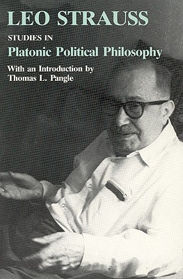 Studies in Platonic Political Philosophy, Strauss, Leo