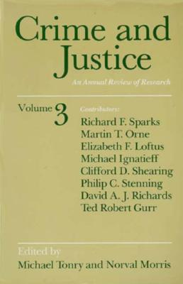 Image for Crime and Justice, Volume 3: An Annual Review of Research (Crime and Justice: A Review of Research)