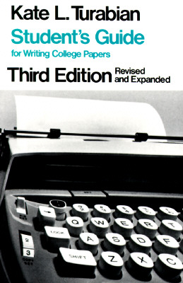 Student's Guide for Writing College Papers, KATE L. TURABIAN