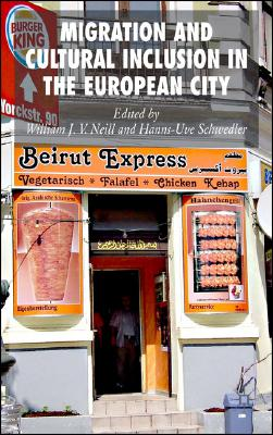 Migration and Cultural Inclusion in the European City