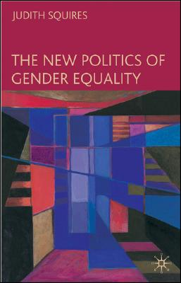 Image for The New Politics of Gender Equality