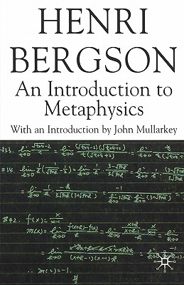 Image for An Introduction to Metaphysics (Henri Bergson Centennial Series)