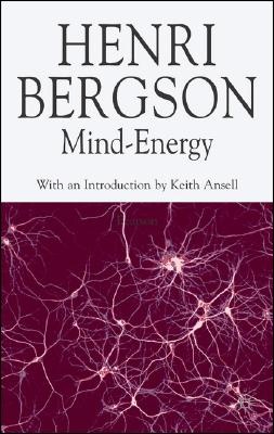 Image for Mind-Energy (Henri Bergson Centennial Series)